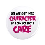 Get Into Character/Like I Care B/M 3.5