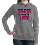Get Into Character/Like I Care B/M Women's Hooded