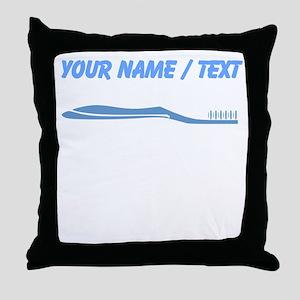 Custom Toothbrush Throw Pillow