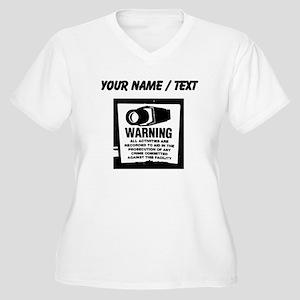 Custom Warning Surveillance Sign Plus Size T-Shirt