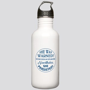 SHE WAS WARNED! Water Bottle