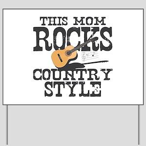 Mom Rocks Country Yard Sign