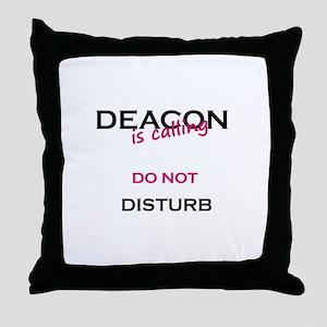 Deacon do not disturb Throw Pillow