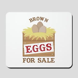 Brown Eggs Mousepad