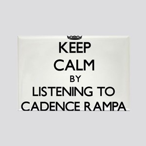 Keep calm by listening to CADENCE RAMPA Magnets
