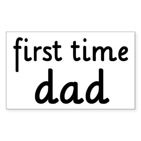 Father's Day First Time Dad Rectangle Sticker