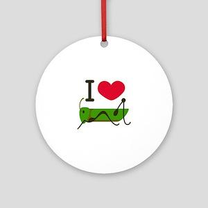 I Love Grasshopper Ornament (Round)