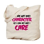 Get Into Character/Like I Care Black/Magenta Tote