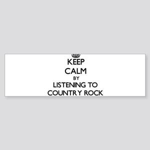 Keep calm by listening to COUNTRY ROCK Bumper Stic