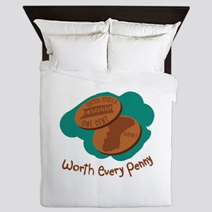 Worth Every Penny Queen Duvet