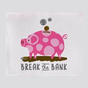 Break The Bank Throw Blanket