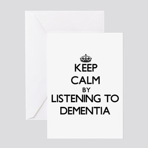 Keep calm by listening to DEMENTIA Greeting Cards