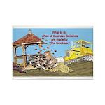 Bulldoze the Smoking Gazebo Rectangle Magnet (100