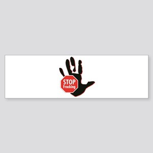 Stop Fracking Hand Bumper Sticker