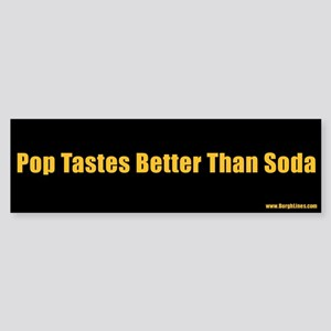 Pop Tastes Better Than Soda