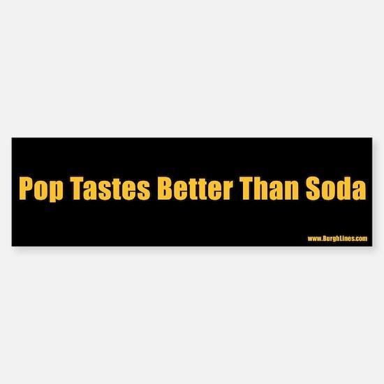 Pop Tastes Better Than Soda