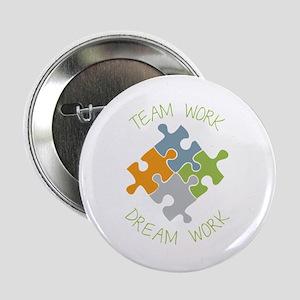 """Dream Work 2.25"""" Button"""