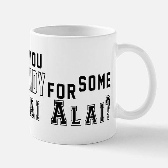 Are You Ready For Some Jai Alai Mug