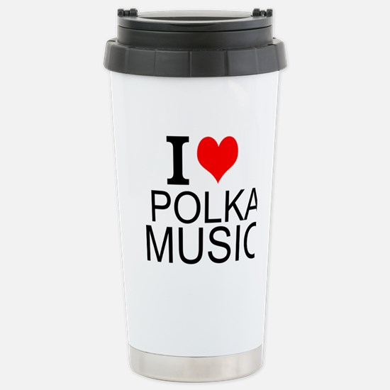 I Love Polka Music Travel Mug