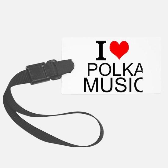 I Love Polka Music Luggage Tag