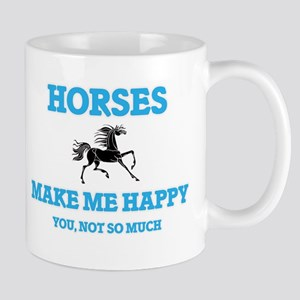 Horses Make Me Happy Mugs