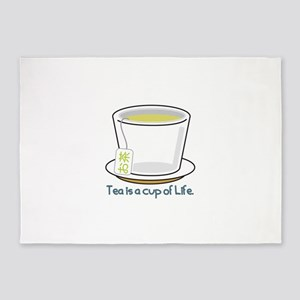 Tea Is A Cup Of Life 5'x7'Area Rug