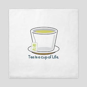 Tea Is A Cup Of Life Queen Duvet