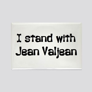 stand with valjean Rectangle Magnet