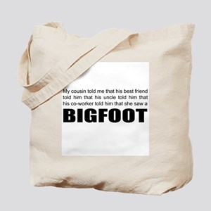 Bigfoot talk Tote Bag