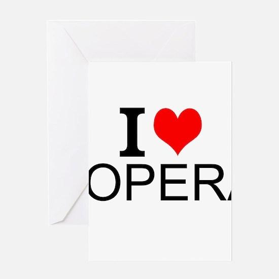 I Love Opera Greeting Cards