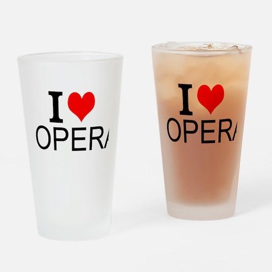I Love Opera Drinking Glass