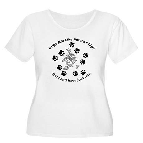 Dogs are like potato chips... Women's Plus Size Sc