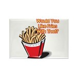 Like Fries With That? Rectangle Magnet (10 pack)