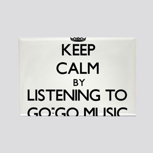 Keep calm by listening to GO-GO MUSIC Magnets