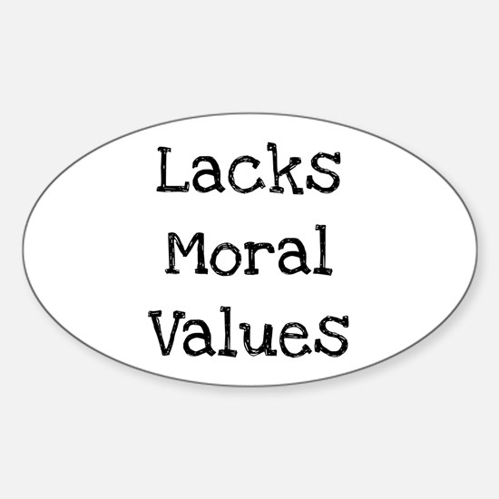 Lacks Moral Values Decal