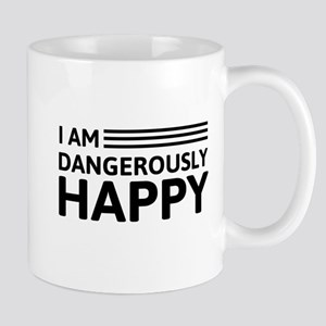 I Am Dangerously Happy Mugs