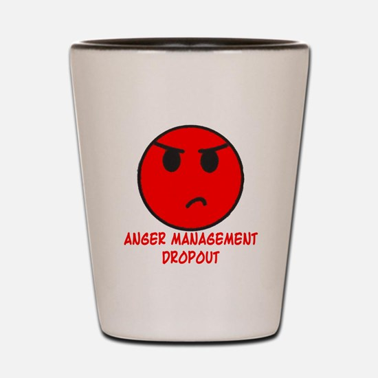 Anger Management Dropout Shot Glass