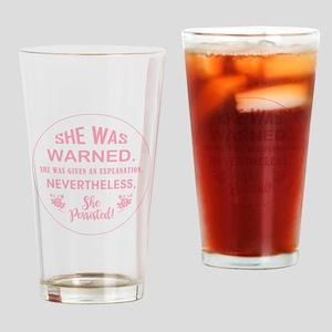 SHE WAS WARNED! Drinking Glass