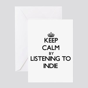 Keep calm by listening to INDIE Greeting Cards