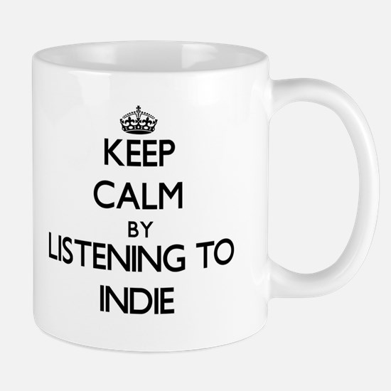 Keep calm by listening to INDIE Mugs