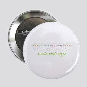 """Smile With Style 2.25"""" Button"""