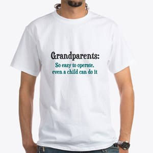 Grandparents So Easy To Operate T-Shirt