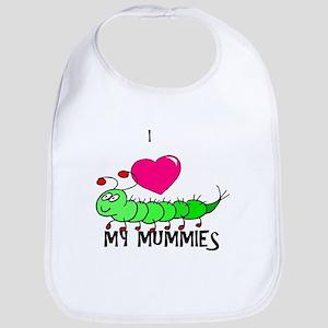 I love my mummies Bib