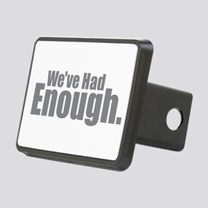 We've Had Enough Rectangular Hitch Cover