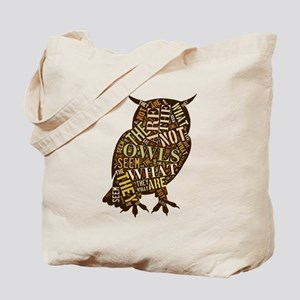 The Owls Are Not What They Seem Tote Bag