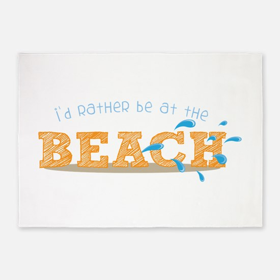 I'd rather be at the Beach 5'x7'Area Rug