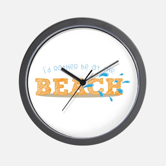 I'd rather be at the Beach Wall Clock