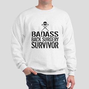 Badass Back Surgery Survivor Sweatshirt