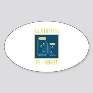 Summer Is Here! Sticker