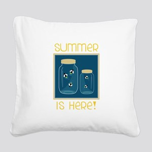 Summer Is Here! Square Canvas Pillow